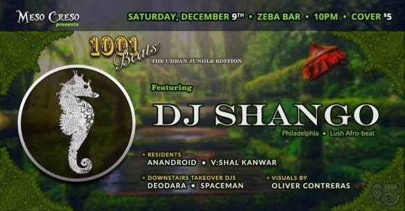 Meso Creso presents 1,001 Beats: The Urban Jungle Edition with DJ Shango at Zeba Bar