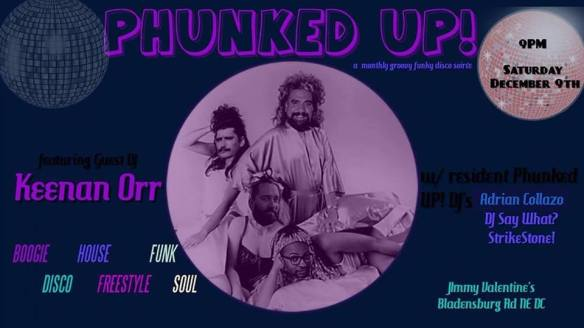 Phunked UP! With Keenan Orr, Adrian Collazo, DJ Say What? And StrikeStone! At Jimmy Valentine's Lonely Hearts Club