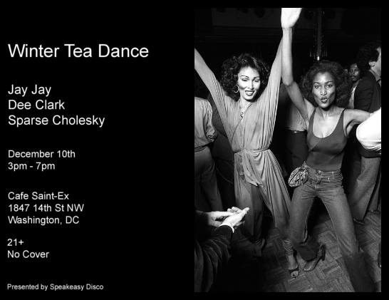 Winter Tea Dance with Jay Jay, Dee Clark & Sparse Cholesky at Cafe Saint Ex