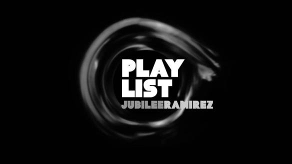 playlist with Jubilee and Ramirez