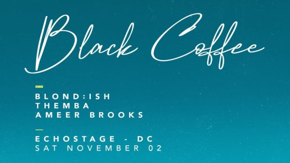 black coffee at echostage