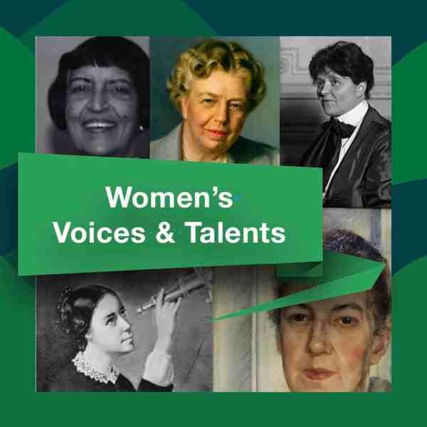 WOMEN'S VOICES & TALENTS