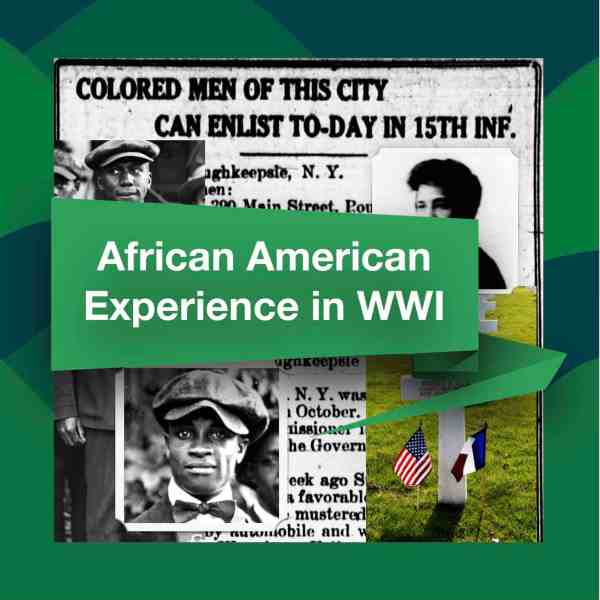 WWI AFRICAN AMERICAN EXPERIENCE