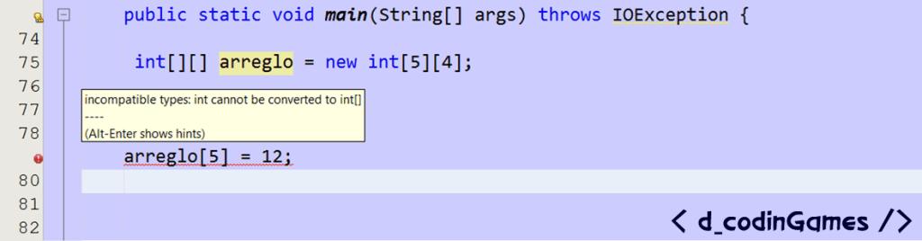 dcodinGames - Error al olvidar escribir un índice en un arreglo bidimensional.