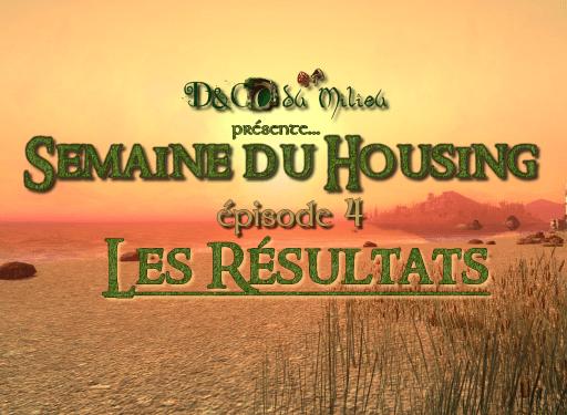 Semaine du Housing #4: Les résultats !