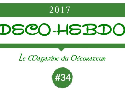 Déco-Hebdo #34