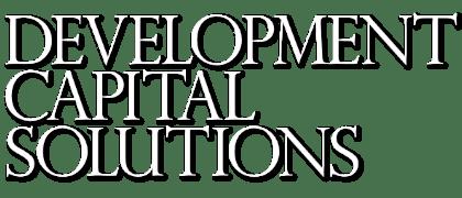 Development Capital Solutions - Development finance for the UK real estate market.