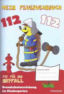 Brandschutzerziehungsbuch für Kindergärten im Ortenaukreis