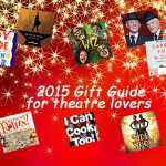 DCTS 2015 Gift Guide for theatre lovers