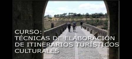 Curso Técnicas de Elaboración de Itinerarios Turisticos Culturales