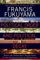 Political Order and Political Decay, 2016. Nota: 82/100