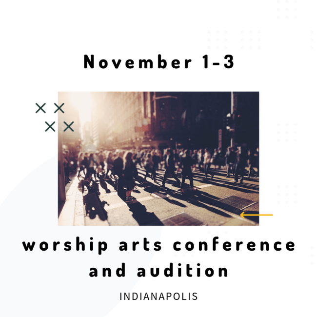 Worship Arts Conference and Audition