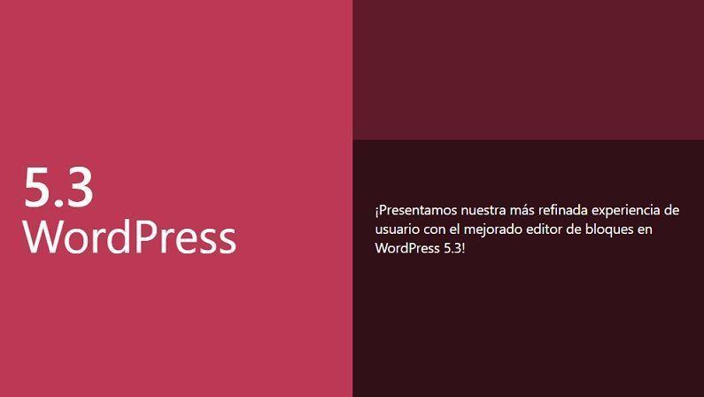La versión 5.3 de WordPress acaba de aterrizar