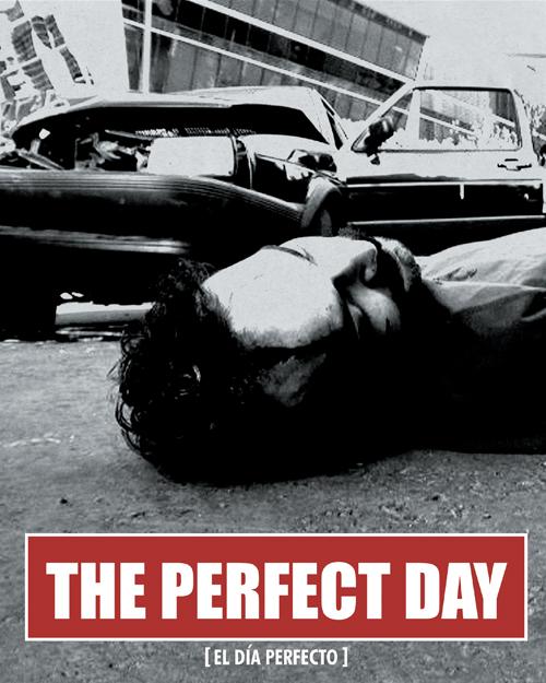 El Día Perfecto