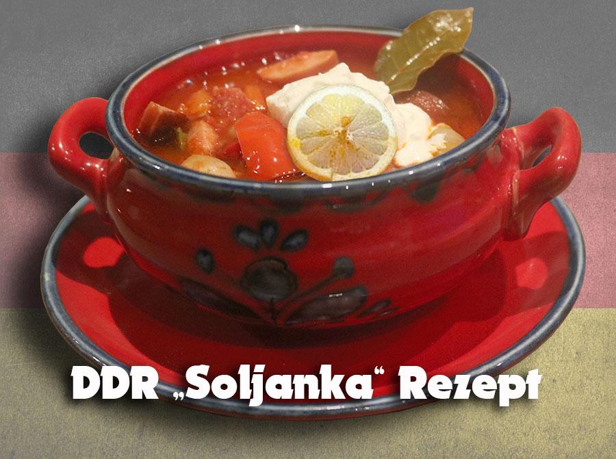 Soljanka DDR Rezept