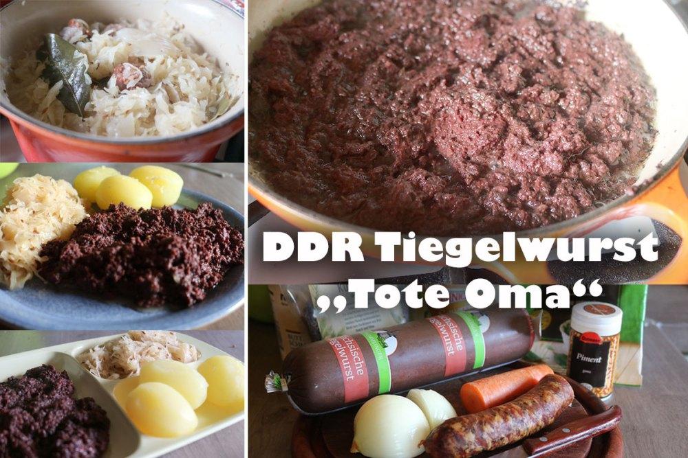 Tote Oma DDR Rezept Tiegelwurst Lose Wurst Kantine Schulspeisung