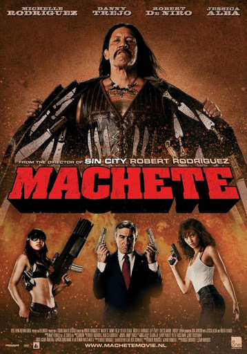 Machete –  Just because he's the mexiCAN.