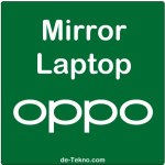 Mirror Oppo to Laptop