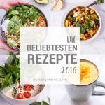 Mein Jahresrückblick und die beliebtesten Rezepte 2016