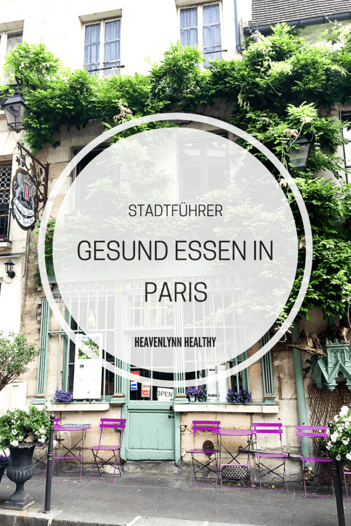Gesund Essen in Paris - de.heavenlynnhealthy.com
