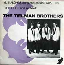 LP 30 jaar The Tielman Brothers 'uitgegeven door de Kalongs