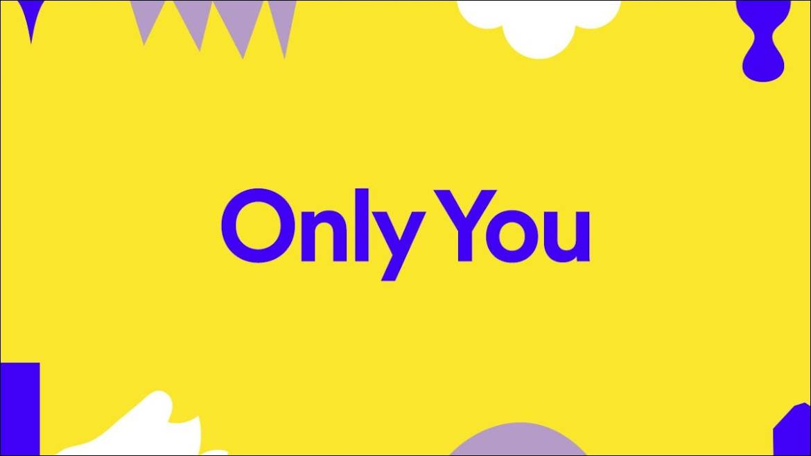 Spotify Only You art.