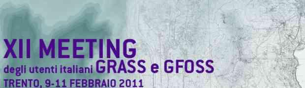 XII Meeting utenti GRASS e GFOSS - Trento 9-11 Febbraio 2011
