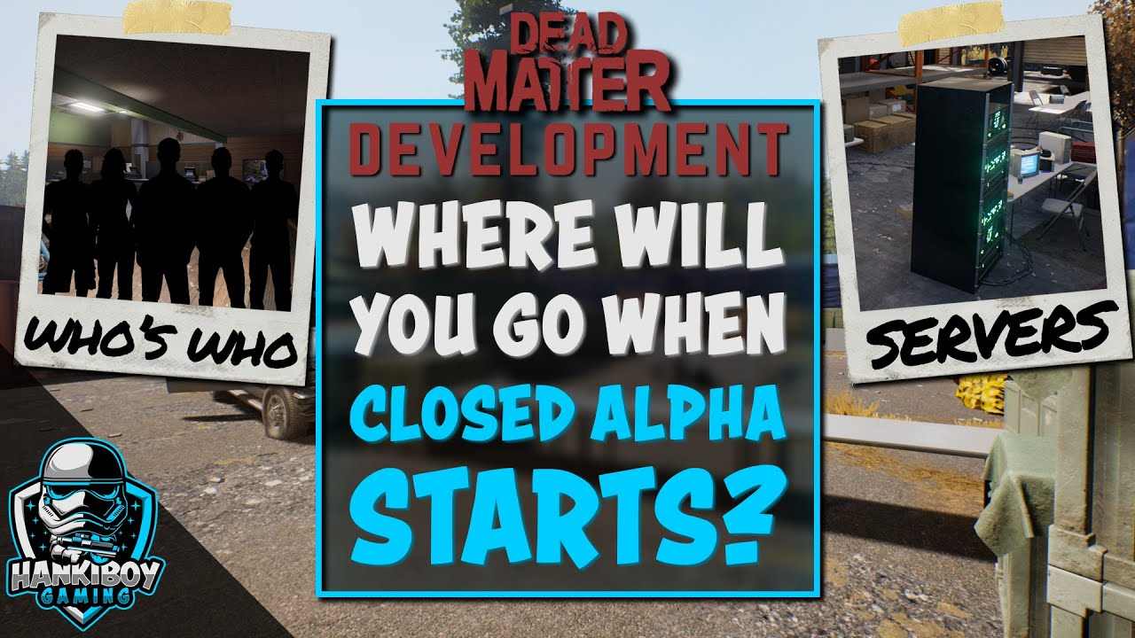 Where to go once Closed Alpha starts| Dead Matter |Communities, Discords, Servers, Content Creators
