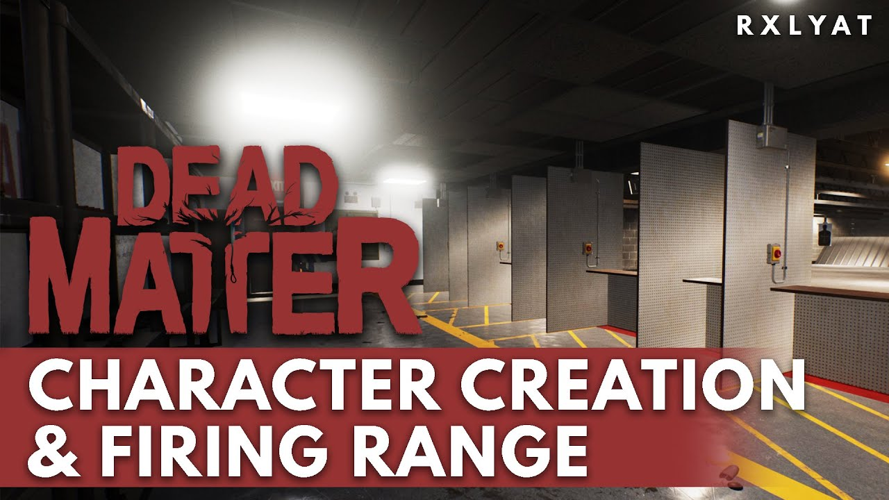 Dead Matter's Closed Alpha is around the corner with Character Creation, Firing Range & More!