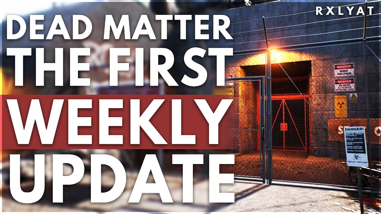 Dead Matter UPDATE is NEXT WEEK and its HUGE