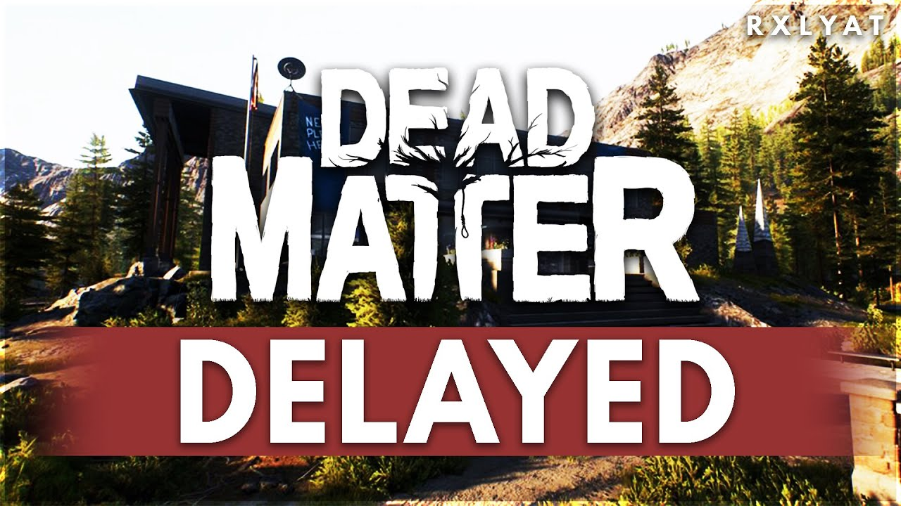 Dead Matter gets DELAYED into 2022!