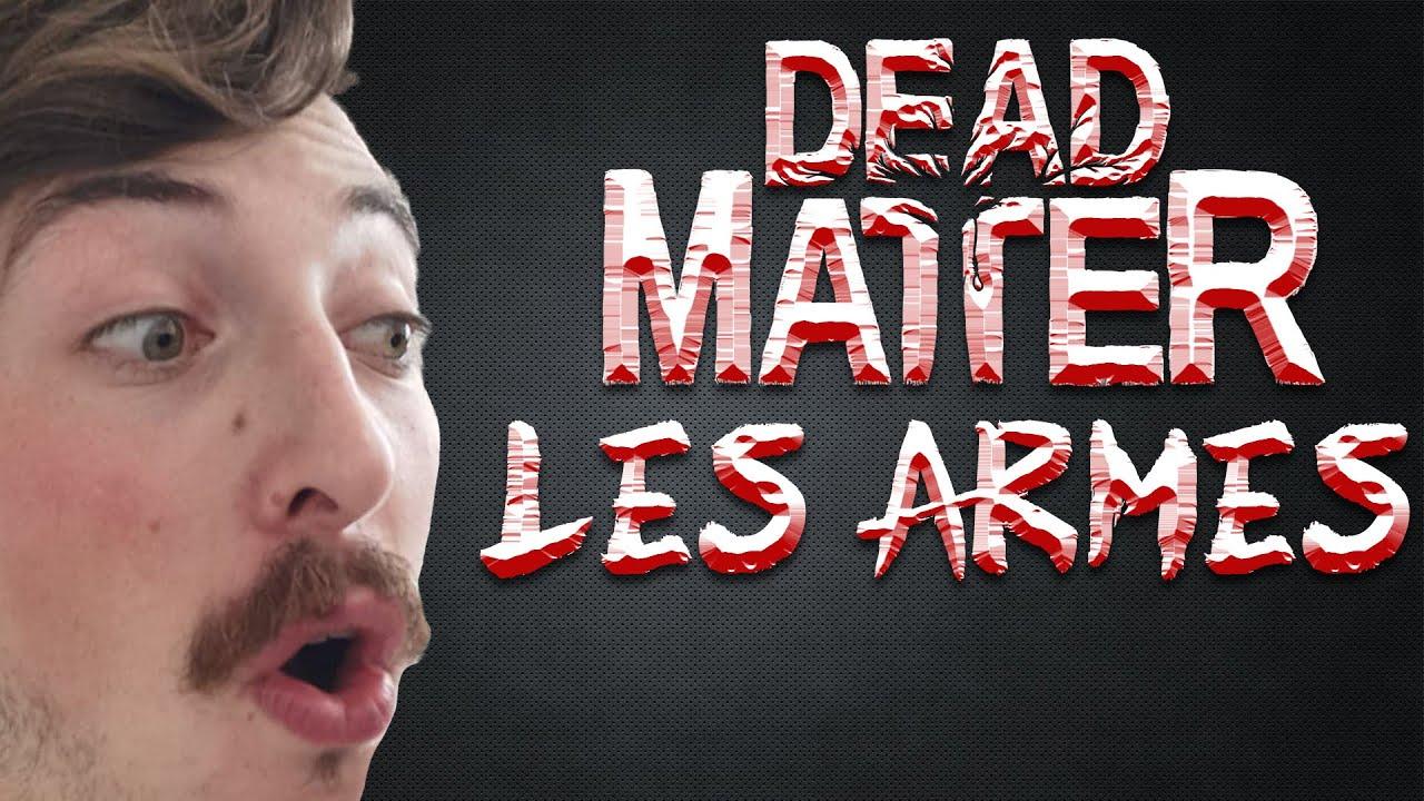 Dead Matter en détail: Les armes