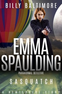 Book Cover for Emma Spaulding Paranormal Detective Sasquatch