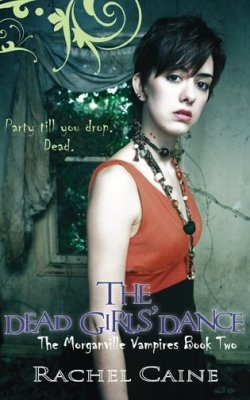 Review: The Dead Girls' Dance by Rachel Caine