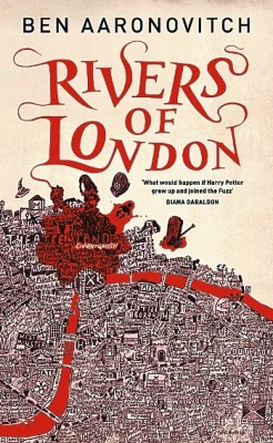 Review: Rivers of London by Ben Aaronovitch