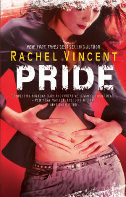 Review: Pride by Rachel Vincent