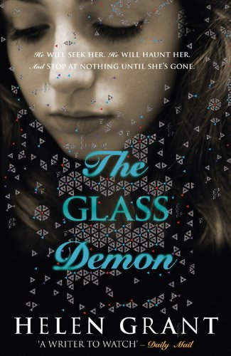 Review: The Glass Demon by Helen Grant