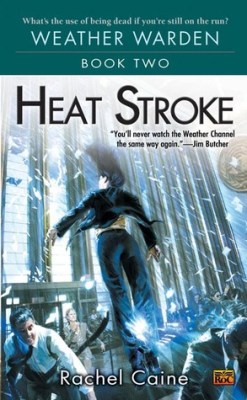 Review: Heat Stroke by Rachel Caine