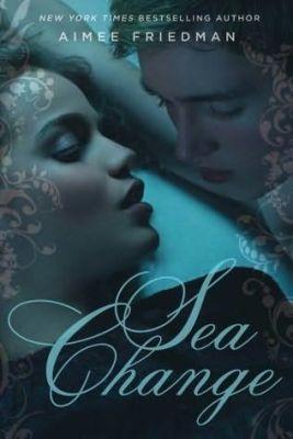 Review: Sea Change by Aimee Friedman
