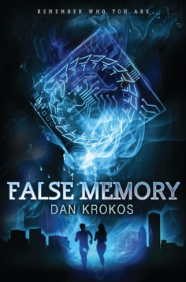False Memory by Dan Krokos