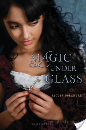 Review: Magic Under Glass by Jaclyn Dolamore