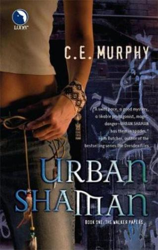 Urban Shaman (Walker Papers #1) by C.E. Murphy