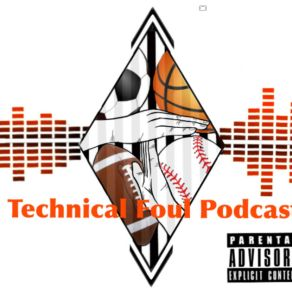 technicalfoulpodcast