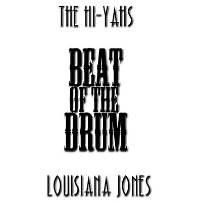 the hi-yahs & louisiana jones