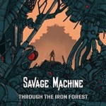 savagemachine_throughtheironforestcover