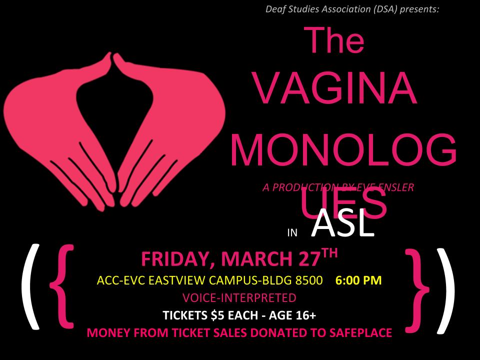 Asl Vagina Monologues 3 27 15 Austin Deaf Network Of Texas
