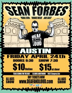 deaf and loud Austin TX 2015