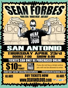deaf and loud SA TX 2015