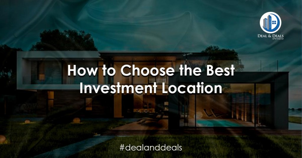 How to Choose the Best Investment Location