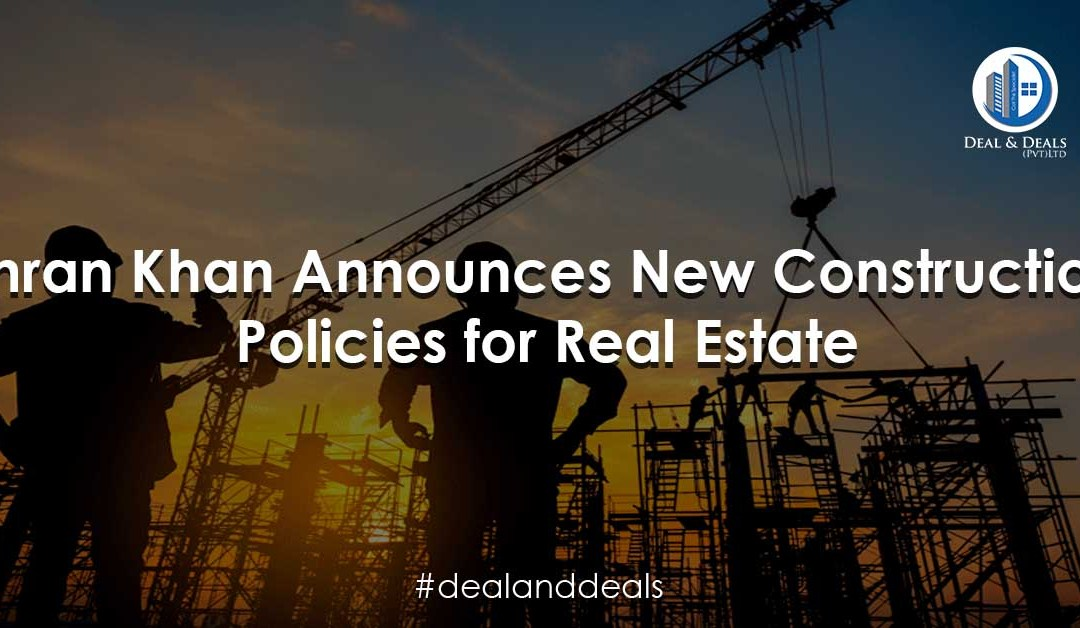 Imran Khan Announces New Construction Policies for Real Estate